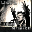 David Bowie & Steam - Let's Dance [The Vinny & Bo Mix]
