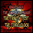 GaraGara - The Toxic Clock