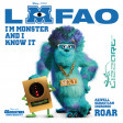 I'm monster and i know it - LMFAO vs AXWELL SEBASTIAN INGROSSO