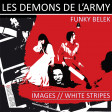 Funky Belek - Les démons de l'army (White Stripes vs. Image)