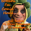 Broccoli I'm Coming Home (Lil Yachty Feat. D.R.A.M Vs. Ozzy Osbourne)