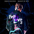 Robin Skouteris - PopLove 4 (Mashup of 2015)