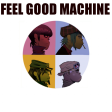 Feel Good Machine V0