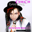 Do you really want life (Evanescence / Culture Club) (2010)