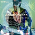 Assassin Stop! ( Jane's Addiction vs The Orb )