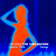 I Decided The Time Before (Depeche Mode vs Solange)