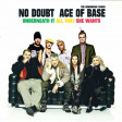 No Doubt vs. Ace of Base - Underneath it all that she wants
