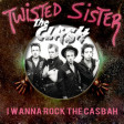I Wanna Rock The Casbah (Twisted Sister VS The Clash) (2010)
