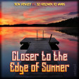 Closer to the Edge of Summer (Don Henley vs. 30 Seconds To Mars)
