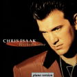 CHRIS ISAAK  Wicked game (piano version)