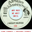 CVS - Why Must We Wait Until 2Nite, Nurse (Tina Turner + Gregory Isaacs) v4