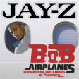 """99 Airplanes"" (Jay-Z vs. B.o.B ft. Hayley Williams)"