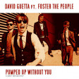 Pumped Up Without You (Foster The People vs David Guetta ft Usher)