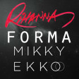"""Stay Borderline"" (Forma vs. Rihanna ft. Mikky Ekko)"