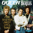 MASHUP #266 - QUEEN / THE BEATLES - Come Together, Crazy Little Thing