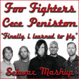179 - FOO FIGHTERS vs CECE PENISTON - Finally i learned to fly - Mashup by SEBWAX
