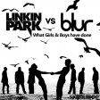 What Girls & Boys have done (Linkin Park vs Blur)