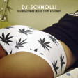 DJ Schmolli - You Really Make Me Like Stoff & Schnaps [2016]