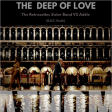 The deep of love