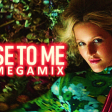Close To Me (The Megamix By Blanter Co)