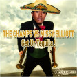 Get ur tequila (Missy Elliot Vs The Champs) (2007)