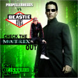 Check The Matrix Out (Beastie Boys VS The Matrix) (2007)