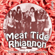 Meat Tide Rhiannon (Zigmond Fraud vs. Fleetwood Mac)