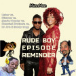 Rude Boy Episode Reminder