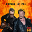 Eteins le feu (Axel Bauer vs Johnny Hallyday) - 2020