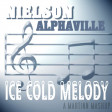 Ice Cold Melody (Nielson vs Alphaville)