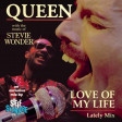 MASHUP #264 - QUEEN / STEVIE WONDER - Love Of My Life (Lately Mix)