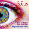 The Beatles - Lucy In The Sky With Diamonds (Rhythm Scholar Remix)