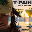 Buy You An Elevator (T-Pain ft. Yung Joc, Cocktail Shakers)
