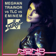 126 Dj. Surda - NO, NO Scrubs (Extended Edit) (Meghan Trainor vs. TLC vs. EMINEM)
