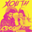 Xouth - Coco Love (Ariana Grande ft. The Weeknd vs. Mr. President)