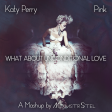 Katy Perry vs. Pink - What About Unconditional Love (Mashup by MixmstrStel)