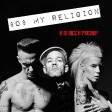 $0$ My Religion (Be Happy mix)--REM vs Die Antwoord--DJ Bigg H