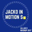 jacko in motion s (Allan H mashup 2017)