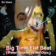 DJ Useo - Big Time Flat Beat ( Peter Gabriel vs Mr. Oizo )