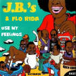 use my feelings ( JB's vs Flo-Rida ) 2014