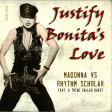 Justify Bonita's Love (Madonna vs Rhythm Scholar ft. A Tribe Called Quest)
