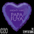Papa Fuya (The Temptations / C2C) (2013)