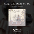 Go Show California(Queen Vs The Eagles)