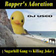 Rapper's Adoration ( Sugarhill Gang vs Killing Joke )