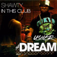 Shawty In This Club - 2019 (The-Dream vs. Usher)