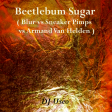 DJ Useo - Beetlebum Sugar ( Blur vs Sneaker Pimps vs Armand Van Helden )