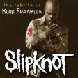 """Our God is Sulfur"" (Kirk Franklin vs. Slipknot)"
