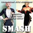 Celebration With Alejandro (Madonna vs. Lady Gaga vs. Nicki Minaj)