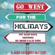 Go West For The Holidays