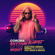 Corona - Rhythm Of The Night (Electro Urban Remix Feat. Flo-Rida & Krave)